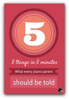 5 Things Parents Should Know After Every Piano Lesson… #3 Is Too Often Forgotten | Teach Piano Today