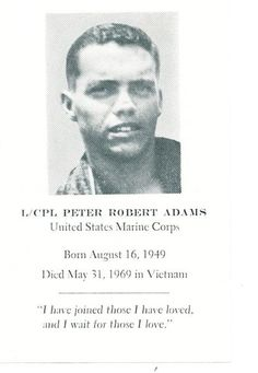 Virtual Vietnam Veterans Wall of Faces | PETER R ADAMS | MARINE CORPS