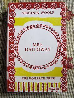 Virginia Woolf, Mrs. Dalloway, London: The Hogarth Press. Series jacket designed by Vanessa Bell.
