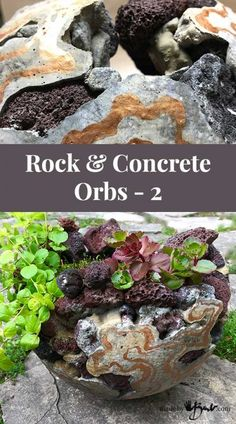 Rock and Concrete Orbs - 2 - Made By Barb - how to finish and plant orbs