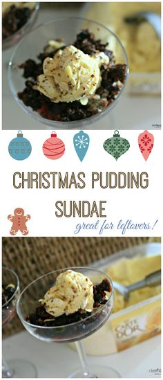 Christmas Pudding Sundae- great for using up leftovers- Cherished By Me