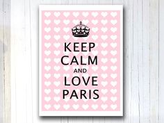 Keep calm and carry on Art poster Love Paris Wall by EEartstudio, $12.00