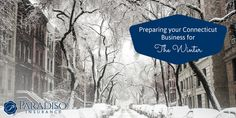 #Connecticut #businesses, check out our #tips on how you can prepare for the #winter