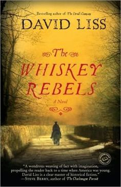 The Whiskey Rebels. America, 1787. Ethan Saunders, General Washington's most valued spies, is living in disgrace after an accusation of treason But an opportunity for redemption comes calling when Saunders's old enemy, Alexander Hamilton, draws him into a struggle with rival Thomas Jefferson over the creation of the Bank of the United States. Meanwhile, on the western Pennsylvania frontier, Joan Maycott and her husband, hope for a better life of prosperity. But the Maycotts' success attracts…