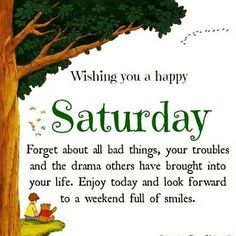 Happy Saturday, Happy Weekend, Morning Greeting, Months In A Year, Morning Quotes, Encouragement, Blessed, Bring It On, Inspirational Quotes