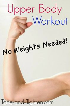 Upper Body Workout- no equipment needed! Tone-and-Tighten.com