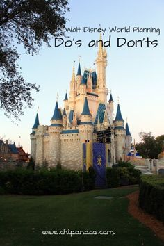 Planning, to one degree or another, is key when it comes to vacationing at the happiest place on earth! Here are the Do's and Don'ts to WDW planning.