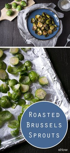 The easiest way to make Brussels sprouts! All you need is a little bit of olive oil, salt and pepper and lemon juice. Recipe here: http://www.ehow.com/how_2053795_roast-brussels-sprouts.html?utm_source=pinterest.com&utm_medium=referral&utm_content=freestyle&utm_campaign=fanpage