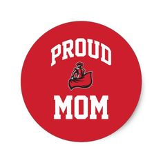 442166f0ac Proud Mom with Matador on Red Sticker Proud Mom, Round Stickers, Rounding