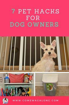 7 Pet Hacks for Dog Owners - ComeWagAlong.com #LifeHacks #PetHacks @KaufmannsPuppy