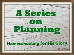 Homeschooling for His Glory: Planning Series -  Week 8 - Homeschool and Housewo...