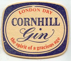 """Old vintage London Dry Cornhill Gin """"The Spirit of a Gracious Age"""" beermat (from 1960s-1970s?). Coaster / dripmat."""