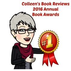 WELCOME TO MY FIRST ANNUAL BOOK AWARDS PRESENTATION I have been reviewing books for a couple of years now but never had the time or opportunity to do an annual awards post. 2016 has been filled wit…