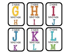 I have Who has Letter Recognition Game