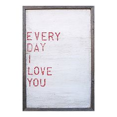 Sugarboo Designs Everyday I Love You Art Print