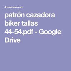 patrón cazadora biker tallas 44-54.pdf - Google Drive