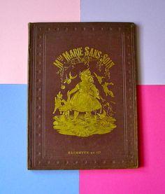 """Livre pour Enfant """" Marie sans soin """" Librairie Hachette/ 1878/ French Book vintage/ Old Children's Book/ littérature Enfantina/ 19's/"""