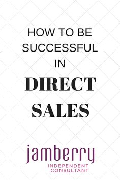 How to be successful in direct sales. Jamberry australia