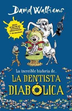 La increible historia de la dentista diabolica / Demon Dentist