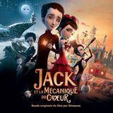 Jack et la mécanique du cœur [CD]