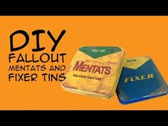 Give the Fallout Gift Everyone Wants, Mentats and Fixer Candy Tins - Crafty McFangirl