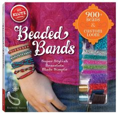 Beaded Bands : Super Stylish Bracelets Made Simple : Klutz Series - Eva Steele-Saccio