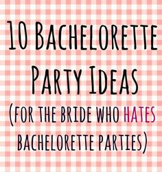 Pinner Bachelorette Party Ideas (for the Bride who Hates Bachelorette Parties) -- um, I'm sorry, what? There are brides who hate bachelorette parties? Informations About 10 Bachelorette Bridesmaid Duties, Always A Bridesmaid, Bridesmaids, Diy Bachelorette Party, Ideas Party, Bachelorette Party Activities, Party Games, Fun Ideas, Wedding Inspiration