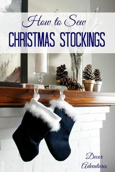How to Sew Christmas Stockings