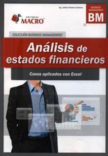 Análisis de estados financieros : casos aplicados con Excel / Johnny Pacheco Contreras. HF 5681.B2 P13