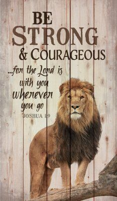 Bible Verse About Strength:Be Strong & Courageous Wall Art Bible Art, Scripture Art, Lion Bible Verse, Courage Scripture, Bible Verses Quotes, Bible Scriptures, Christian Art, Christian Quotes, Citation Lion