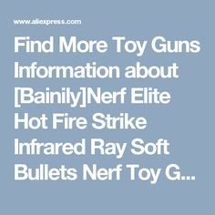 Find More Toy Guns Information about [Bainily]Nerf Elite Hot Fire Strike Infrared Ray Soft Bullets Nerf Toy Gun Cheap Blaster Desert Eagle Manual Kids Pistol Gun Toy,High Quality toy story piggy bank,China gun m16 Suppliers, Cheap toy remote control helicopter from No.3 QDJJ Store on Aliexpress.com