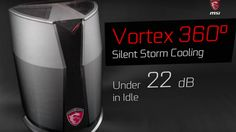 MSI's Vortex PC looks like a Mac Pro, except it houses two GTX 980s and can ...