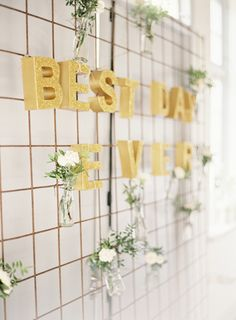 glitter best day ever sign