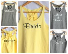 Wedding day tanks. For bride, maid of honor, and bridesmaids. Etsy.   http://www.etsy.com/listing/110247274/bridal-party-set-with-wedding-date-5?ref=v1_other_2