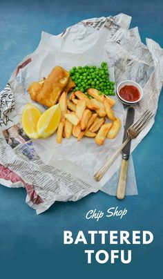 Chip shop battered tofu. Serve with chips, peas and a wedge of lemon. Suitable vegetarian, vegan and dairy-free diets.