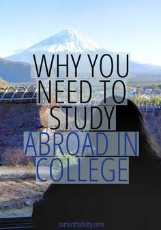 Why you should take a semester or a gap year to study abroad in college! Don't miss out on this once in a lifetime opportunity!