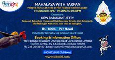 MAHALAYA WITH TARPAN - SHARODUTSAV VESSEL TOUR  NEW BABUGHAT JETTY- TARPAN AT BELUR MATH-NEW BABUGHAT JETTY  Tarpan at Babughat , Cruise past Dakshineswar Temple , Visit Belurmath , Tarpan at Babughat , Cruise past Dakshineswar Temple , Visit Belurmath , Idol Making at Kumartuli