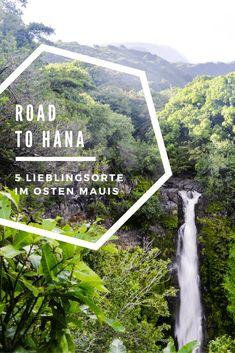 Unterwegs auf Maui: 5 Lieblingsplätze an der Road to Hana