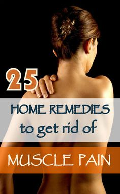 Simple home remedies can treat muscle pain, and prevent it from occurring.