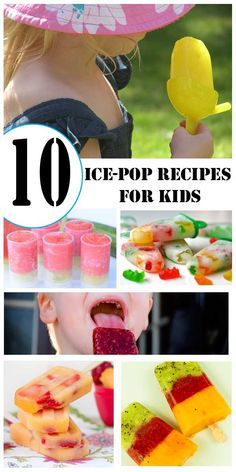 10 easy to make homemade ice-pop/popsicle recipes for kids - perfect for summer!