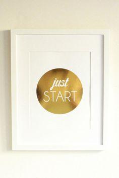 Just Start Print, Gold Foil