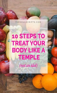 Fitness for Christians: 10 Steps to Treat Your Body Like a Temple, Not an Idol | Diet Plans for Women | Weight Loss | Dieting for Beginners | At Home Workouts | Body Image Quotes | Jordan Lee | thesoulscripts.com
