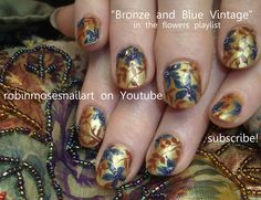 Nail-art by Robin Moses blue and bronze http://www.youtube.com/watch?v=PFFe73t-eRc