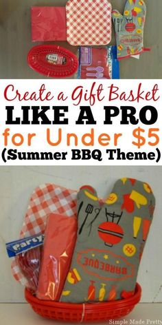 Create this Summer BBQ Themed Gift Basket like a pro for under $5 - perfect gift for hostess, neighbors, coworkers and other summer holiday events!