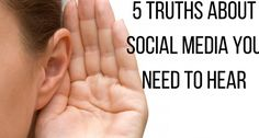 5 truths you need to hear about social media Social Media Tips, Social Networks, Social Media Marketing, Digital Marketing, Business Advice, Social Platform, Making Ideas, How To Make Money, Software