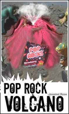 Pop Rocks Volcano Eruption! Add Pop Rocks to ordinary vinegar and baking soda for a sound explosion!