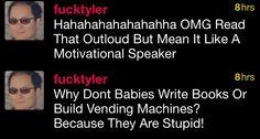 Funniest tweets. Tyler the creator.