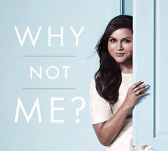 Buy Why Not Me? by Mindy Kaling at Mighty Ape NZ. Mindy Kaling has found herself at a turning point. So in Why Not Me?, she shares her ongoing journey to find fulfilment and adventure in her adult lif. Mindy Kaling, New Books, Good Books, Books To Read, Fall Books, Summer Books, This Is A Book, The Book, Movies And Series