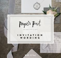 Stuck on wedding invitation wording? Check out our post with example wording and tips to make your invitation wording the perfect introduction to your wedding!