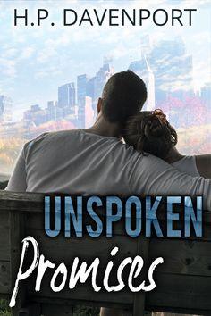 COVER REVEAL: http://amzn.to/2fBe4MF  @hpdavenportauth #CoverReveal #UnspokenPromises